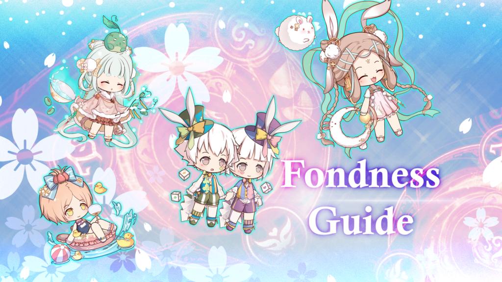 Fondness Guide