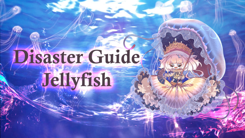 Disaster Guide - Jellyfish